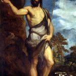 El Greco in Italia. Tiziano Vecellio. San Giovanni Battista,1540. Oliosutela, cm.201 x 134.Galleriedell'Accademia, Venezia
