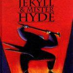 Lorenzo Mattotti. Docteaur Jekyll & Mister Hyde, 2002