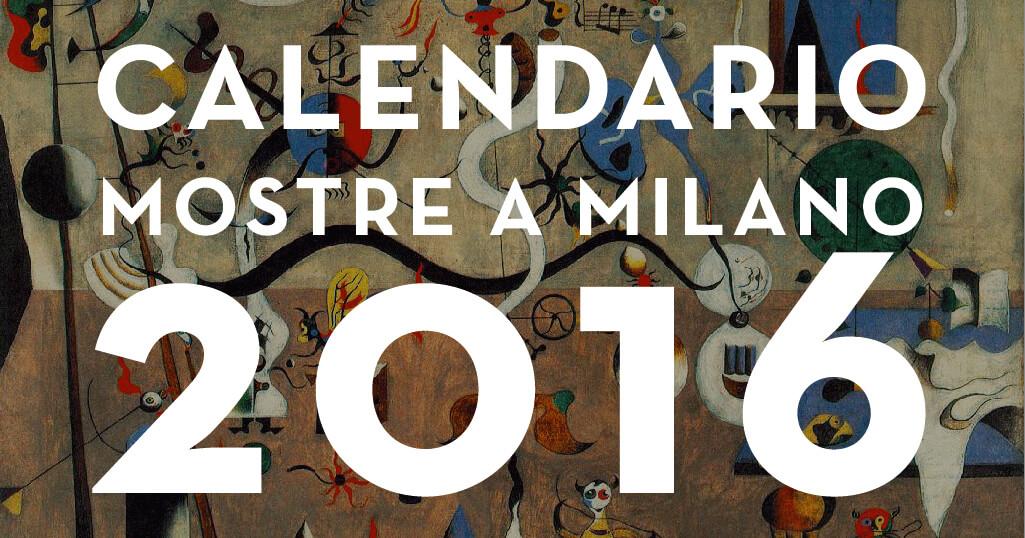 Mostre a milano 2016 calendario mostre ed eventi for Mostre roma 2016