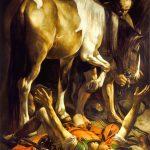 Caravaggio a Roma. Caravaggio. Conversione di San Paolo, 1600-1601. Olio su tela, cm. 230×175. Basilica di Santa Maria del Popolo